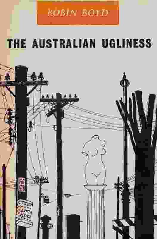 Robin Boyd designed the cover for his bestselling book The Australian Ugliness (1960). The book still remains one of the definitive statements on how Australians live in their built environment and is a commentary on the Australian aesthetic, particularly as related to residential architecture, and the need for greater education on understanding good design.