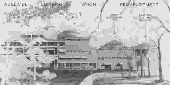 Plan of the University of Adelaide Union building redevelopment.