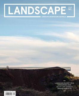 Landscape Architecture Australia, February 2019