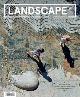 Landscape Architecture Australia, August 2018
